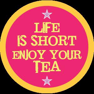 Life Is Short Tea Pink